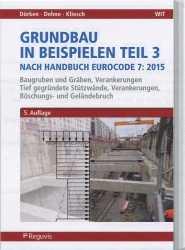 Grundbau in Beispielen Teil 3  nach Eurocode 7.