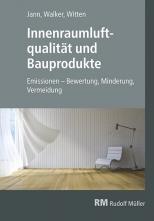 Innenraumluftqualität und Bauprodukte