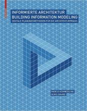 Informierte Architektur – Building Information Modeling