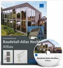 Baudetail-Atlas Hochbau: Altbau