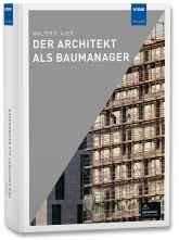Der Architekt als Baumanager