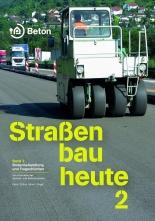 Straßenbau heute: Bodenbehandlung und Tragschichten