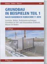 Grundbau in Beispielen Teil 1 nach Eurocode 7