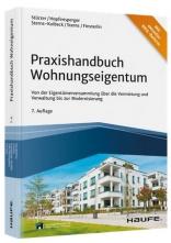 Praxishandbuch Wohnungseigentum - mit aktueller WEG-Reform.